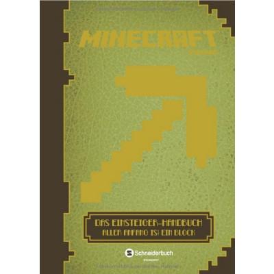 Minecraft - Das Einsteiger-Handbuch: Aller Anfang ist ein Block