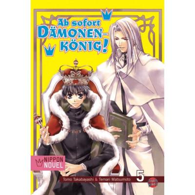 Ab sofort Dämonenkönig! Nippon Novel  5