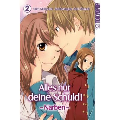 Alles nur deine Schuld! - Narben 2 Manga